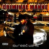 Street Ways by Criminal Manne