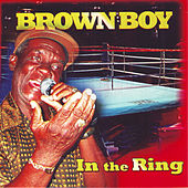 In The Ring by Brown Boy