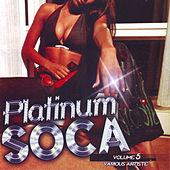 Platinum Soca vol.5 by Various Artists
