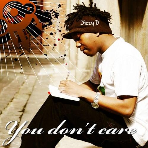 U Don't Care by Dizzy Dee