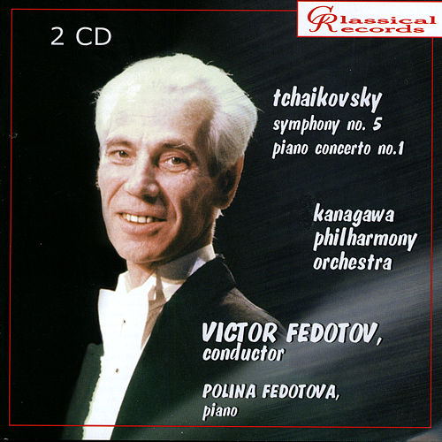 Play & Download Tchaikovsky. Victor Fedotov, Polina Fedotova by Various Artists | Napster