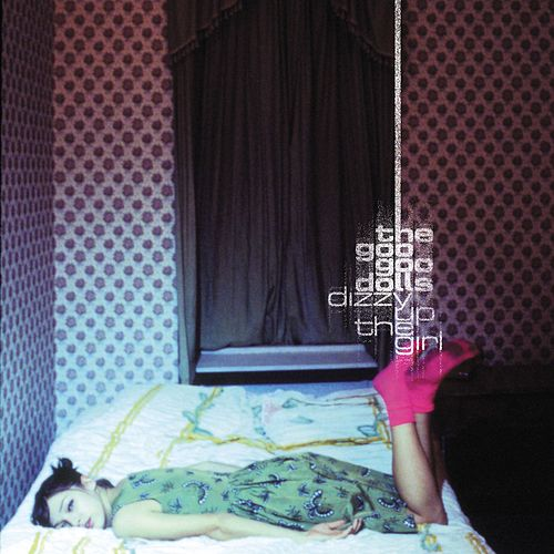 Play & Download Dizzy Up The Girl by Goo Goo Dolls | Napster