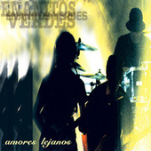 Play & Download Amores Lejanos by Los Enanitos Verdes | Napster