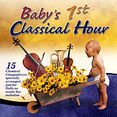 Baby's First Classical Hour by Various Artists