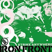 Play & Download Iron Front by Strike Anywhere | Napster