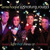 Every Light That Shines At Christmas by Ernie Haase