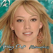 Metamorphosis by Hilary Duff