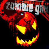 Play & Download The Halloween EP by Zombie Girl | Napster