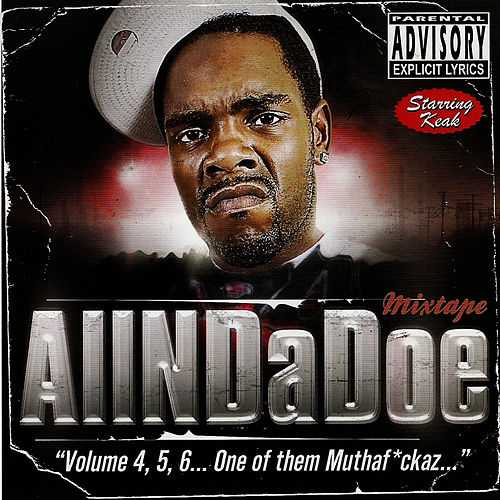 Allndadoe Mixtape by Keak Da Sneak