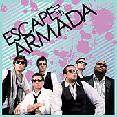 Play & Download Escape the Armada by Escape The Armada | Napster