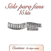 Solo Para Fans by Brazeros Musical De Durango