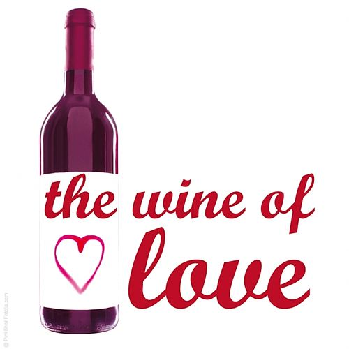 Play & Download The Wine of Love by Various Artists | Napster