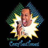 Play & Download Crazy Text Tones by D-M.A.U.B. | Napster