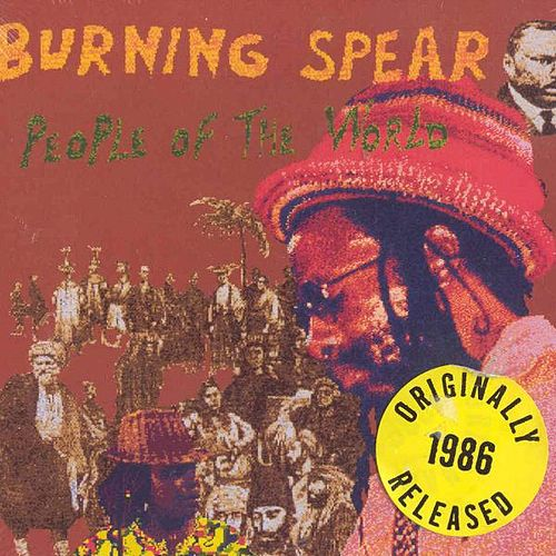 Play & Download People Of The World by Burning Spear | Napster