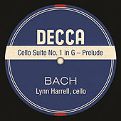 Play & Download Cello Suite No. 1 in G – Prelude by Lynn Harrell | Napster