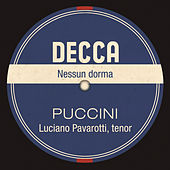 Play & Download Nessun Dorma by Luciano Pavarotti | Napster