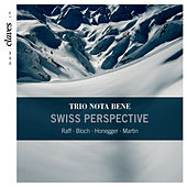 Play & Download Trio Nota Bene: Swiss Perspective by Trio Nota Bene | Napster