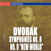 Play & Download Dvorak: Symphony No. 8 & 9