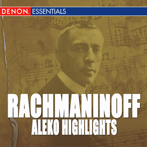 Play & Download Rachmaninoff: Aleko by Maria Lapina | Napster