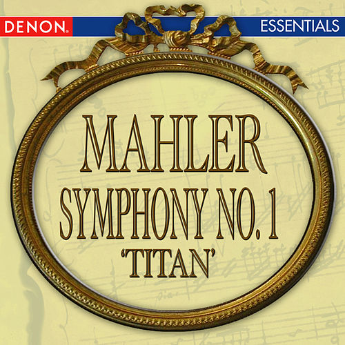 Play & Download Mahler: Symphony No. 1 'Titan' by Vladimir Fedoseyev | Napster