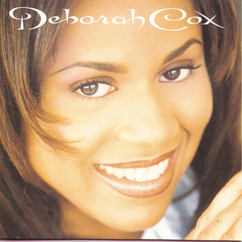 Play & Download Deborah Cox by Deborah Cox | Napster