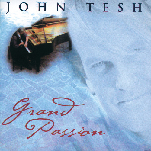 Play & Download Grand Passion by John Tesh | Napster