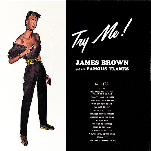Play & Download Try Me! by James Brown | Napster