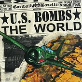 Play & Download The World by U.S. Bombs | Napster