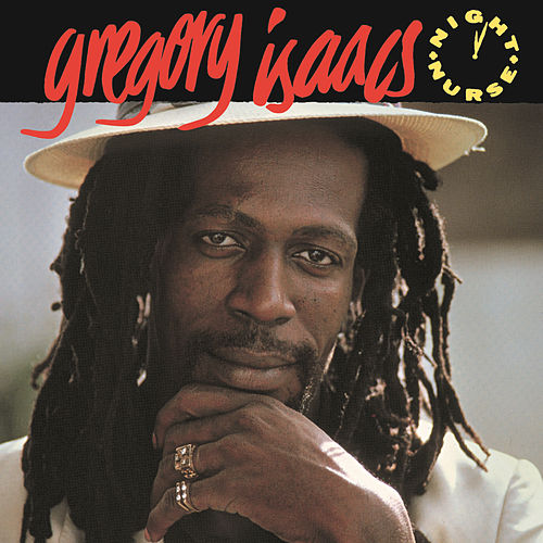 Play & Download Night Nurse  by Gregory Isaacs | Napster