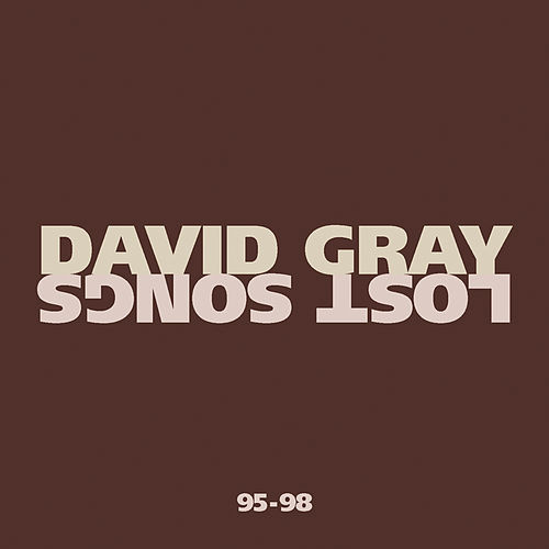 Lost Songs by David Gray