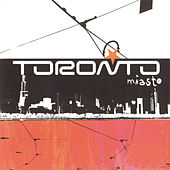 Play & Download Miasto by Toronto | Napster