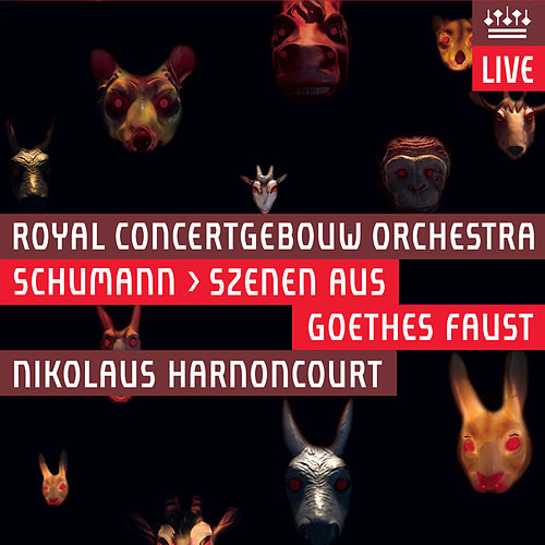 Play & Download Schumann: Szenen Aus Goethes Faust by Royal Concertgebouw Orchestra | Napster