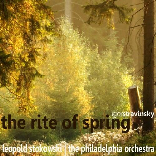 Stravinsky: The Rite of Spring by Philadelphia Orchestra