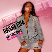 Got That Good (My Bubble Gum) von Rasheeda