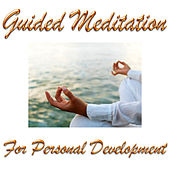 Play & Download Guided Meditation For Personal Development by Guided Meditation | Napster