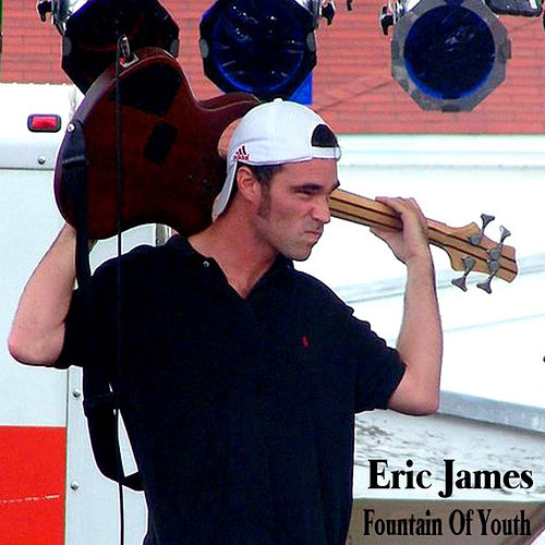 Play & Download Fountain Of Youth by Eric James | Napster