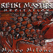 Play & Download Reiki Master Meditation by Marco Milone | Napster