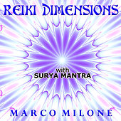Reiki Dimensions With Surya Mantra by Marco Milone