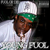 Play & Download Fuol Or Die by Young Fuol | Napster