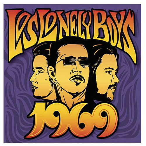 Play & Download 1969 by Los Lonely Boys | Napster