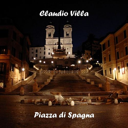 Play & Download Piazza di Spagna by Claudio Villa | Napster