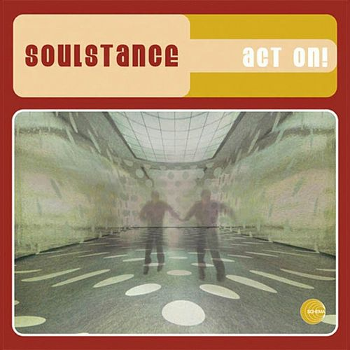 Play & Download Act On by Soulstance | Napster