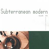 Play & Download Subterranean Modern Vol. 1 by The Dining Rooms | Napster