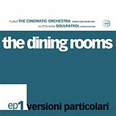 Play & Download Versioni Particolari Ep 1 by The Dining Rooms | Napster