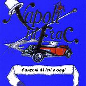 Napoli in frac, vol. 13 by Various Artists