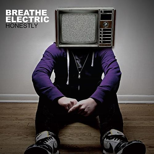Honestly by Breathe Electric