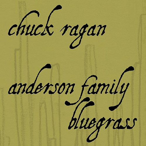 Chuck Ragan - Anderson Family Bluegrass by Various Artists