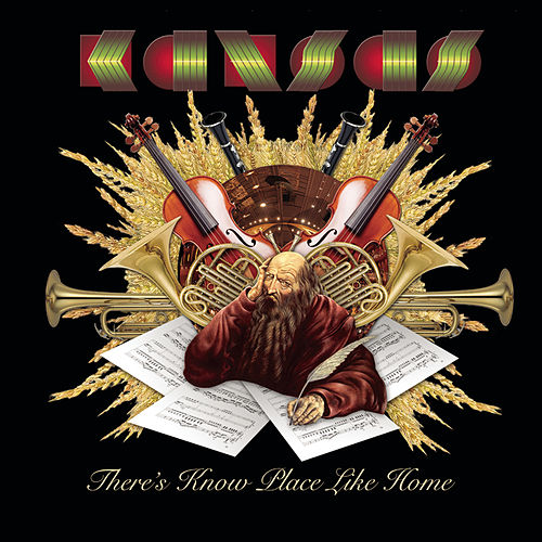 There's No Place Like Home by Kansas