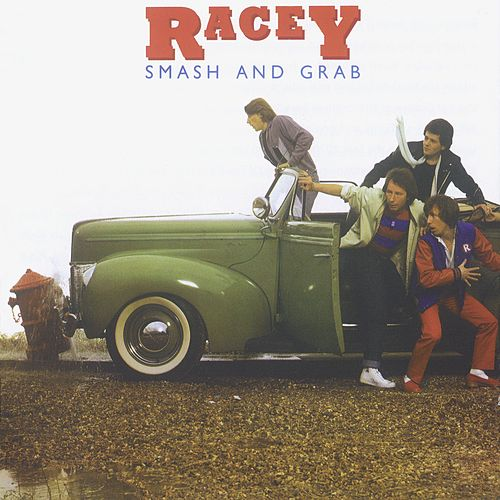 Play & Download Smash and Grab by Racey | Napster