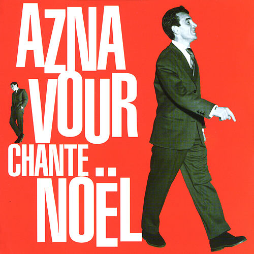 Play & Download Aznavour chante noël by Charles Aznavour | Napster